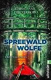 Spreewaldwölfe (Ein-Fall-... von Christiane Dieckerhoff