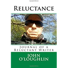 Reluctance: Journal of a Reluctant Writer