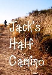 Jack's Half Camino (Jack's Tall Stories Book 2) (English Edition)