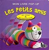 MON LIVRE POP-UP COUCOU ! LES PETITS AMIS