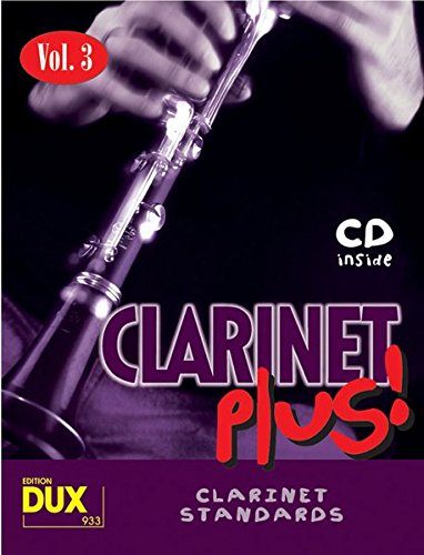 Preisvergleich Produktbild Clarinet Plus! Vol. 3: 8 weltbekannte Titel für Klarinette mit Playback-CD
