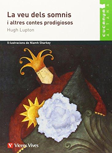 La Veu Dels Somnis - Cucanya Aitana (Col.lecció Cucanya Aitana) - 9788431688707