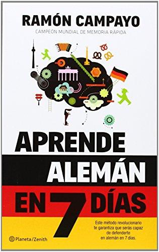 Aprende alemán en 7 días por Ramón Campayo