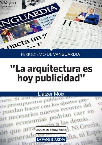 """William Curtis, historiador y crítico de arquitectura: """"La arquitectura es hoy publicidad"""""""