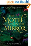 The Moth in the Mirror (Splintered)
