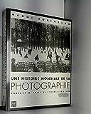 UNE HISTOIRE MONDIALE DE LA PHOTOGRAPHIE.