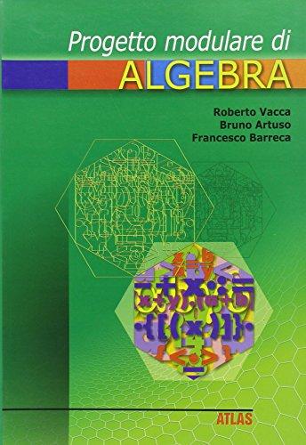 Progetto modulare di algebra. Per la Scuola media