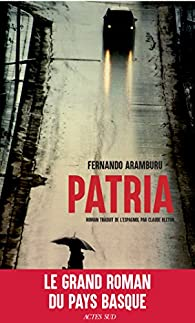 Critique de Patria - Fernando Aramburu par ODP31