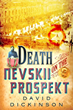 Death on the Nevskii Prospekt (Lord Francis Powerscourt Series Book 6)
