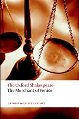 By William Shakespeare - The Oxford Shakespeare: The Merchant of Venice (Oxford World's Classics) Paperback