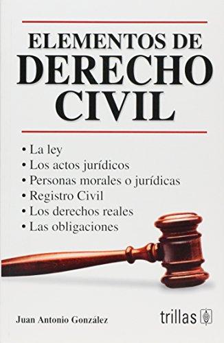 Elementos de derecho civil/ Elements of Civil Law