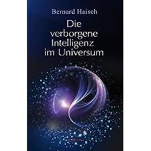 Die verborgene Intelligenz im Universum