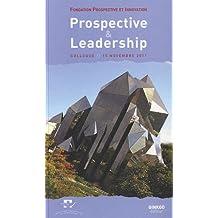 Prospective et leadership : Colloque du 15 novembre 2011