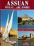 Assuan - Philae - Abu Simbel -
