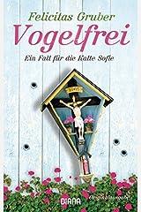 Vogelfrei: Ein Fall für die Kalte Sofie by Felicitas Gruber (2014-08-11) Taschenbuch