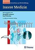 Innere Medizin - essentials: Intensivkurs zur Weiterbildung (Reihe, INTENSIVKURS WB)