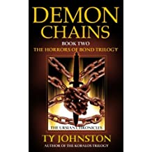 Demon Chains: Book II of The Horrors of Bond Trilogy (The Ursian Chronicles)