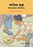 Mind your character (WISE UP: Grannies Advices Book 5) (English Edition)