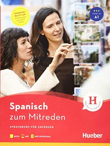 Spanisch zum Mitreden: Sprachkurs für Anfänger / Buch mit Audios online
