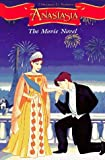 Anastasia: The Movie Novel by Cathy East Dubowski (1997-10-03)