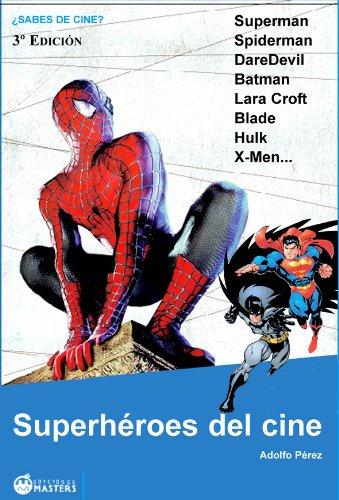 Superhéroes del cine (¿Sabes de cine? nº 5) por Adolfo Pérez Agustí