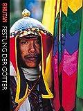 Bhutan: Festung der Götter