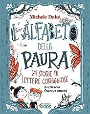 L'alfabeto della paura: 21 storie di lettere coragg