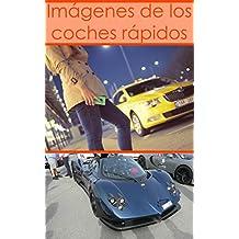 Imágenes de los coches rápidos: Coches Photobook (Spanish Edition)