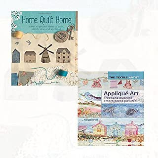 Janet Clare and Abigail Mill Collection 2 Books Bundles - (Home Quilt Home [Paperback] ,Applique Art [Flexibound] )