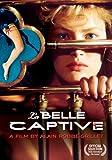 La Belle Captive: Film By Alain Robbe-Grillet [DVD] [Import]