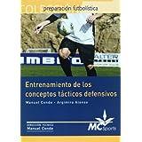 Entrenamiento de los conceptos tácticos defensivos (Preparacion Futbolistica)