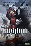 Bushido Online: War Games: A LitRPG Saga (English Edition)
