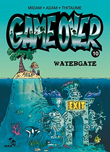 Game Over - Tome 10: Watergate par Midam
