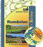 Rumänien Offroad Reiseführer / Geländewagen oder Reiseenduro Touren durch Rumänien ( inkl. GPS - Daten - CD ): 2 Wochen durch die Rumänischen Karpaten ... oder Geländewagen inkl Navi Daten -