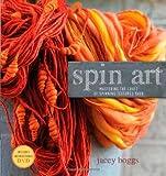 Spin Art: Mastering the Craft of Spinning Textured Yarn + DVD