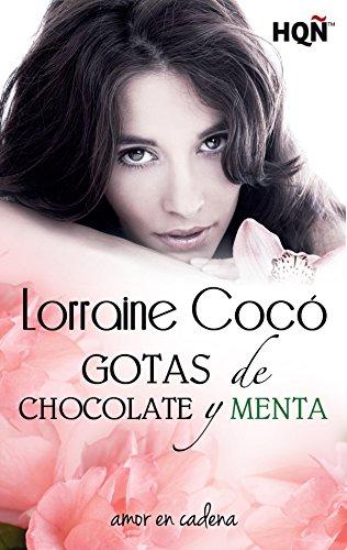 Gotas de chocolate y menta (HQÑ) por Lorraine Cocó