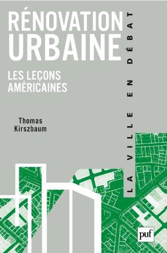 Rénovation urbaine par Thomas Kirszbaum