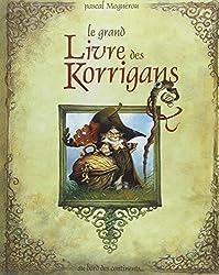 Le Grand Livre des Korrigans