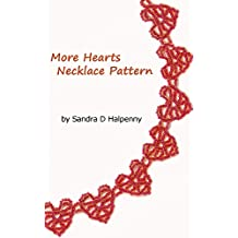 More Hearts Necklace Pattern (English Edition)
