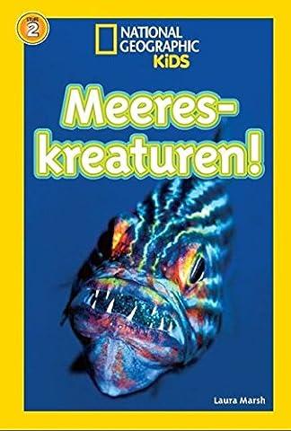 National Geographic KiDS Lesespaß: Meereskreaturen: Bd. 8: Meereskreaturen (Lesestufe 2 – für selbstständige (National Geographic Für Kinder)