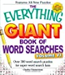 The Everything Giant Book of Word Searches, Volume Vi: Over 300 Word Search Puzzles For Super Word Search Fans: Volume 6