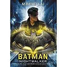 Batman: Nightwalker (Spanish Edition) (Dc Icons)