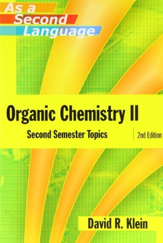 Organic Chemistry II as a Second Language: Second Semester Topics by David R. Klein (2005) Paperback