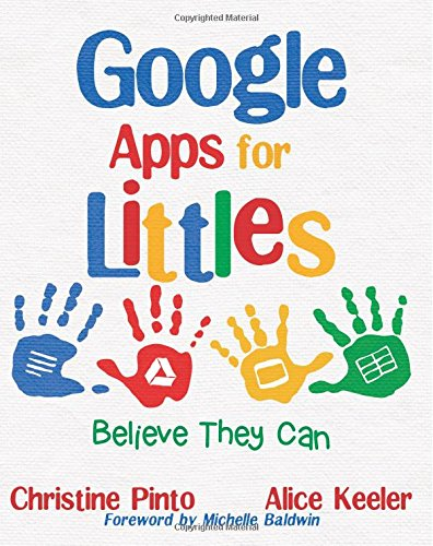 Google Apps for Littles: Believe They Can por Christine Pinto