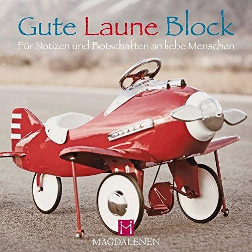 Gute Laune Block Flugzeug: Für Notizen und Botschaften an liebe Menschen (Flugzeug-blöcke)