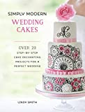 Image de Simply Modern Wedding Cakes: Over 20 Contemporary Designs for Remarkable Yet Achievable Wedding Cakes