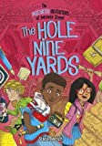 The Ingenious Inventors of Iverness Street: The Hole Nine Yards