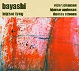 Bayashi: Help Is on Its Way (Audio CD)