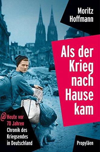 Als-der-Krieg-nach-Hause-kam-Heute-vor-70-Jahren-Chronik-des-Kriegsendes-in-Deutschland