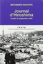 Journal d'Hiroshima : 6 août-30 septembre 1945 de Michihiko Hachiya